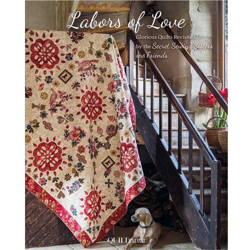 Labors-Of-Love-Secret-Sewing-Sisters-Quiltmania-book
