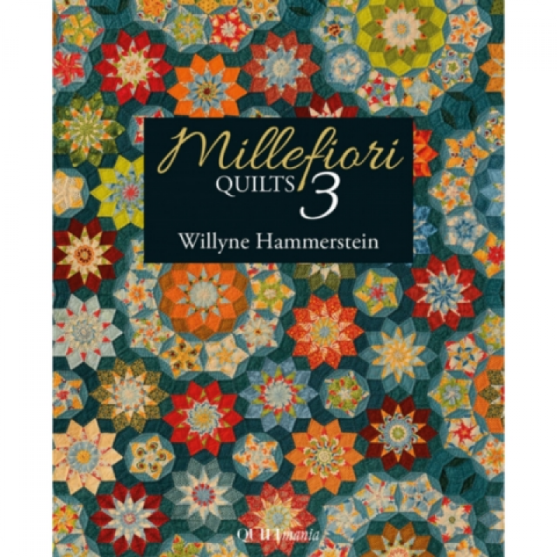 Millefiori-Quilts-book-3-Willyne-Hammerstein-UK
